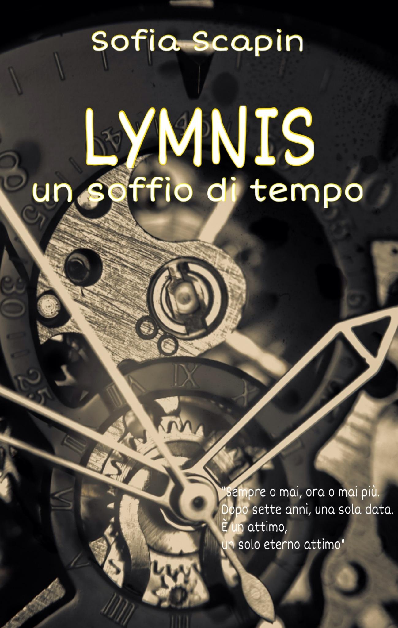 Lymnis sta per lemniscada, la formula matematica del simbolo dell'infinito (l'otto rovesciato orizzontalmente). Al contrario, il soffio di tempo dà l'idea opposta: non infinito, ma limitato in modo rigido e netto. È un mistero, il mistero del TEMPO